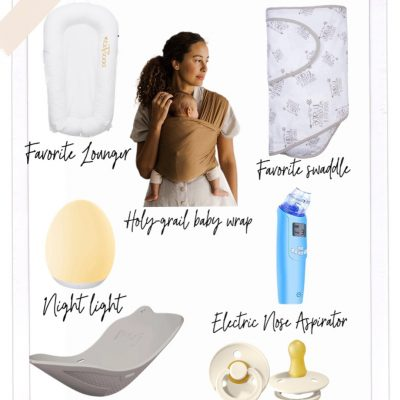 Newborn Must-haves: Products I'm Loving Right Now